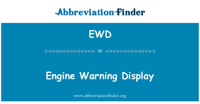 EWD: Pantalla de advertencia del motor