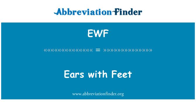EWF: หูกับเท้า
