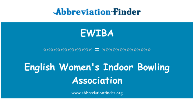 EWIBA: English Women's Indoor Bowling Association