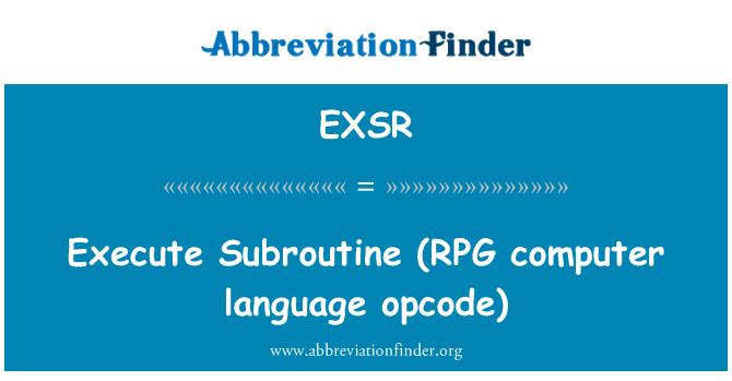 EXSR: Ejecuta la subrutina (RPG PC idioma opcode)