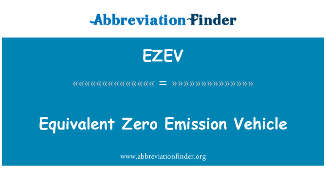 EZEV: Equivalent Zero Emission Vehicle