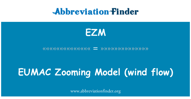 EZM: Modelo zoom EUMAC (flujo de viento)