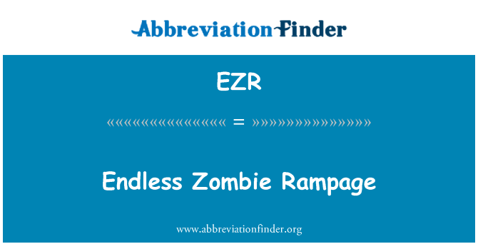 EZR: Endless Zombie Rampage