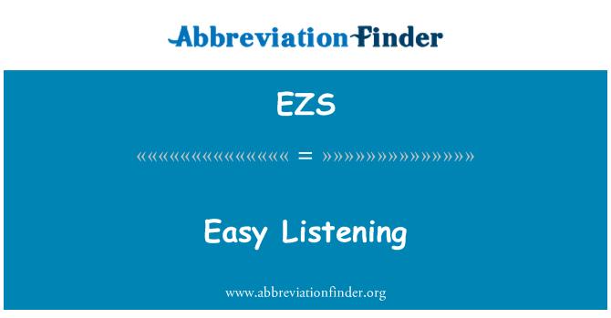 EZS: Easy Listening