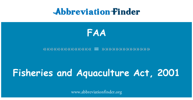 FAA: Fisheries and Aquaculture Act, 2001