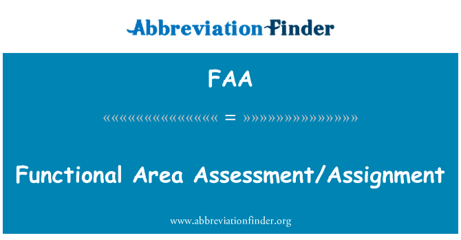 FAA: Functional Area Assessment/Assignment