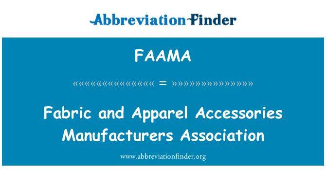 FAAMA: 面料和服装配件制造商协会