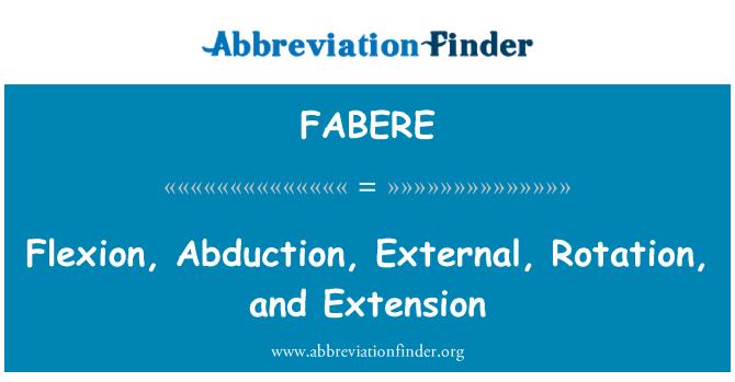 FABERE: Fleksioon, röövimise, väline, pöörlemise ja laiendamine