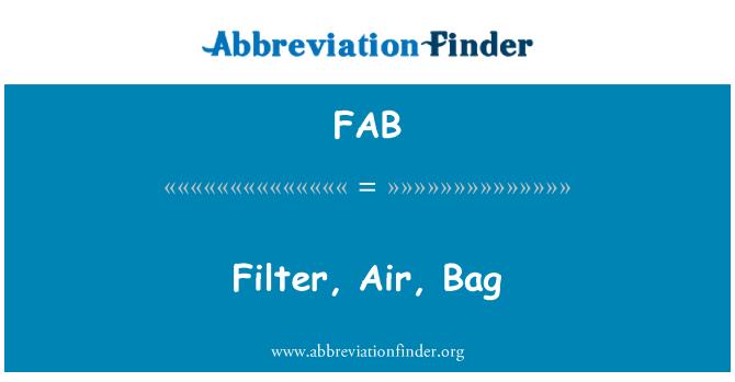 FAB: Filter, Air, Bag