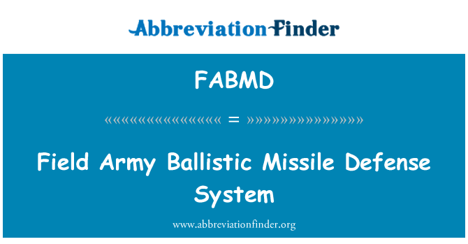 FABMD: Field Army Ballistic Missile Defense System