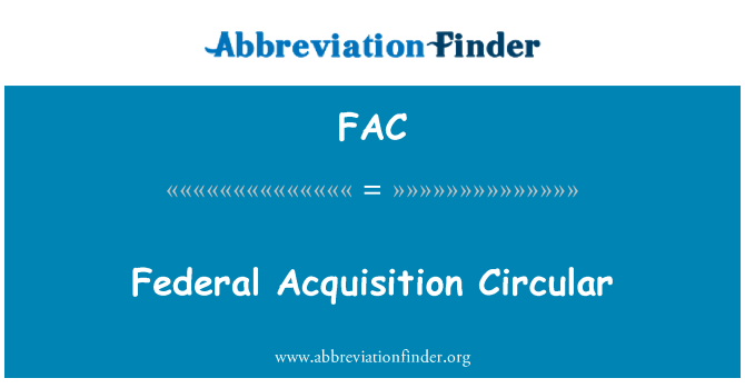 FAC: Federal Acquisition Circular