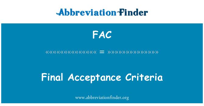 FAC: Final Acceptance Criteria