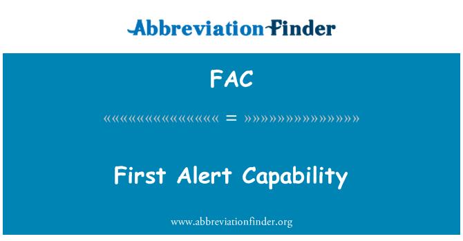 FAC: First Alert Capability