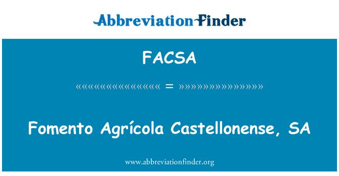 FACSA: Fomento Agrícola Castellonense, SA