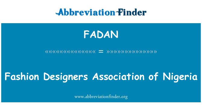 FADAN: Fashion Designers Association of Nigeria