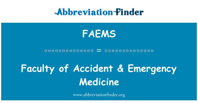 FAEMS: Facultad de accidente & medicina de emergencia