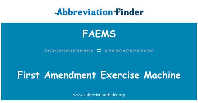 FAEMS: Primera enmienda máquina para hacer ejercicio