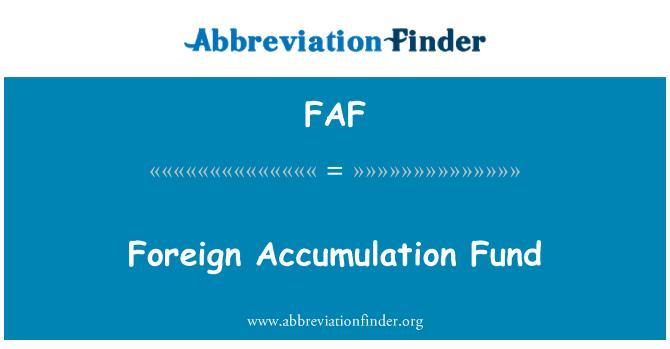 FAF: Foreign Accumulation Fund