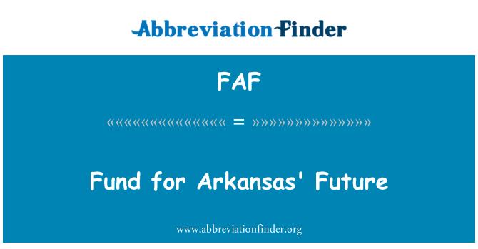 FAF: Fund for Arkansas' Future