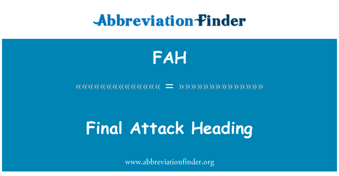 FAH: Final Attack Heading