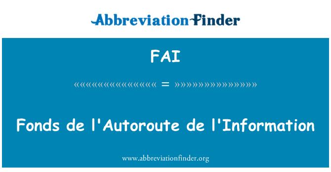 FAI: Fonds de l'Autoroute de l'Information