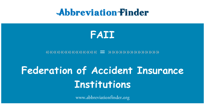 FAII: Federation of Accident Insurance Institutions
