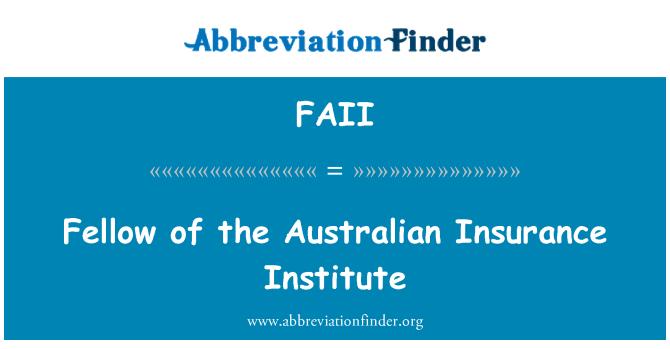 FAII: Fellow of the Australian Insurance Institute