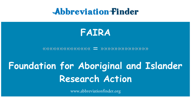 FAIRA: Foundation for Aboriginal and Islander Research Action