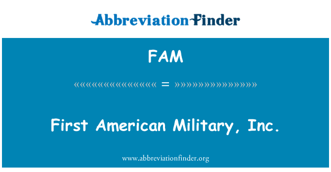 FAM: First American Military, Inc.