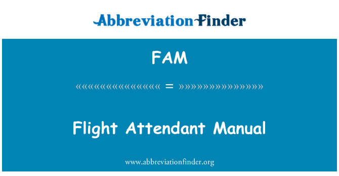 FAM: Flight Attendant Manual
