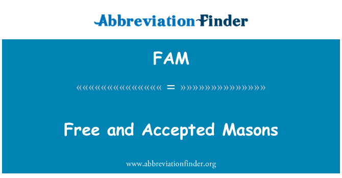 FAM: Free and Accepted Masons