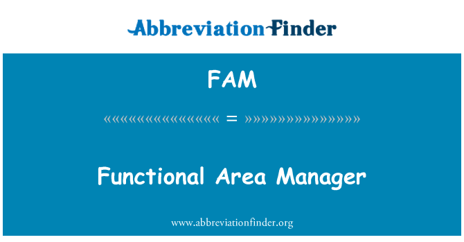FAM: Functional Area Manager