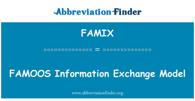 FAMIX: FAMOOS 信息交换模型