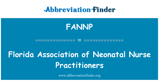FANNP: Florida Association of Neonatal Nurse Practitioners