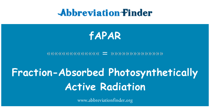 fAPAR: Fraction-Absorbed Photosynthetically Active Radiation