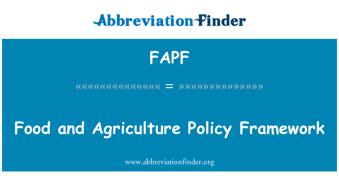 FAPF: Food and Agriculture Policy Framework