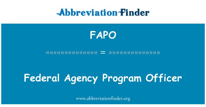 FAPO: Federal Agency Program Officer