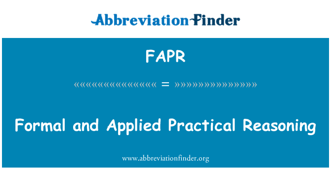 FAPR: Formal and Applied Practical Reasoning