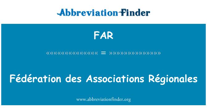 FAR: Fédération des Associations Régionales