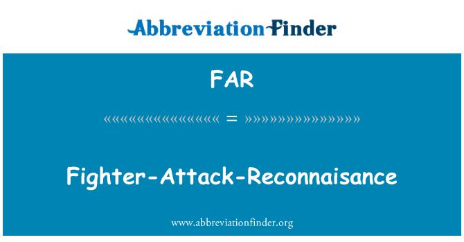 FAR: Fighter-Attack-Reconnaisance