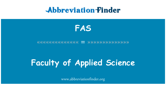 FAS: Faculty of Applied Science