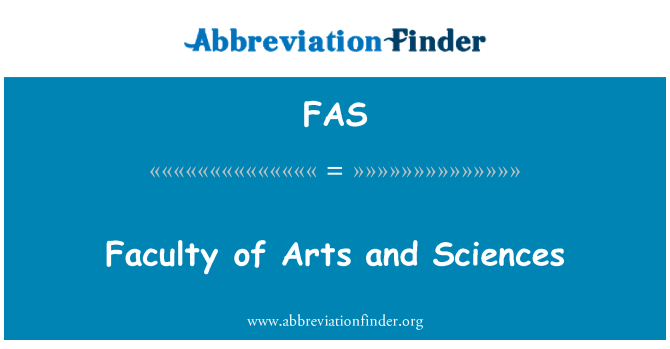 FAS: Faculty of Arts and Sciences
