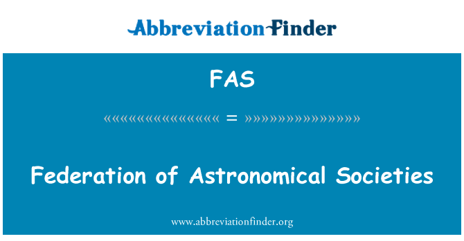 FAS: Federation of Astronomical Societies