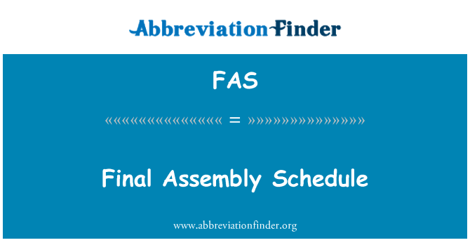 FAS: Final Assembly Schedule
