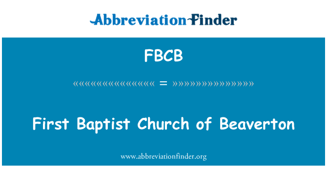 FBCB: First Baptist Church of Beaverton