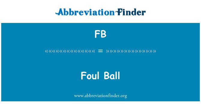 FB: Foul Ball
