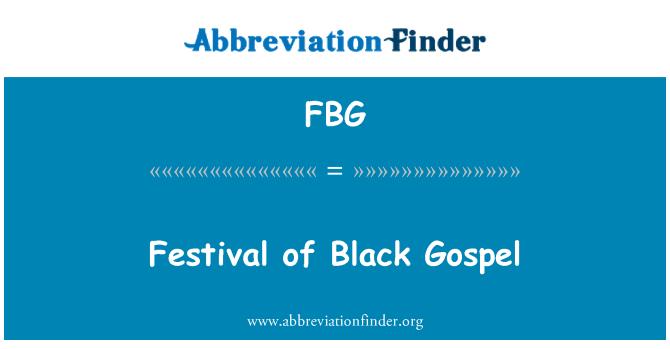 FBG: Festival of Black Gospel