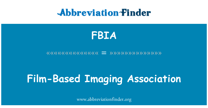 FBIA: Film-Based Imaging Association