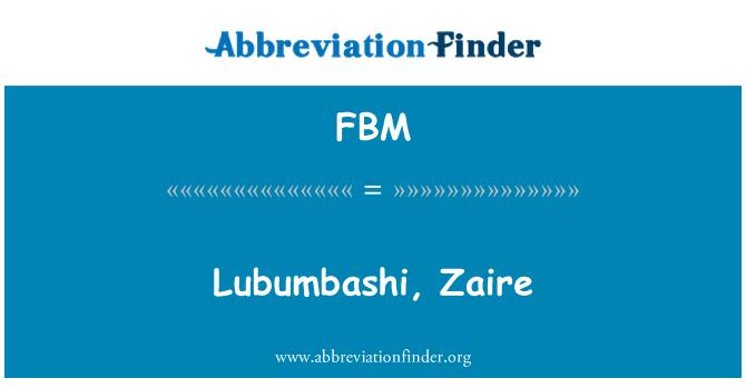 FBM: Lubumbashi, Zaire