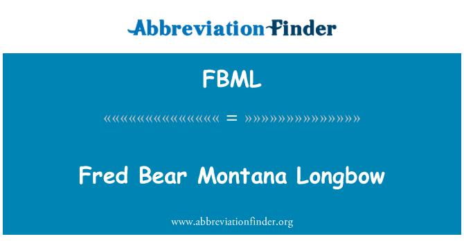 FBML: Fred Bear Montana Longbow